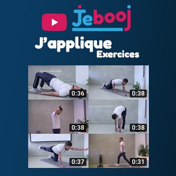 Jebooj, J'applique : Exercices simples pour lutter contre la sédantarité au quoditien